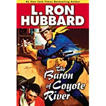 Baron of Coyote River, The (Western Short Stories Collection)