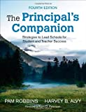 img - for The Principal's Companion: Strategies to Lead Schools for Student and Teacher Success book / textbook / text book