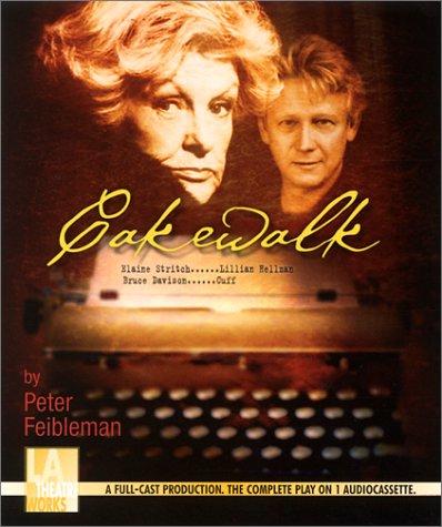 Cakewalk -- starring Elaine Stritch and Bruce Davison (Audio Theatre Series)