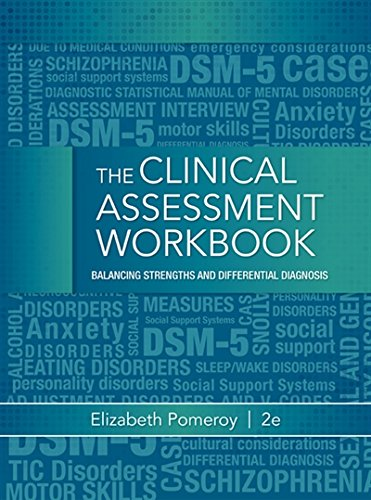 Clinical Assessment Workbook: Balancing Strengths and Differential Diagnosis