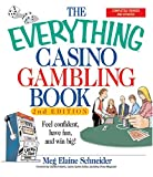 img - for The Everything Casino Gambling Book: Feel confident, have fun, and win big! (Everything Series) book / textbook / text book