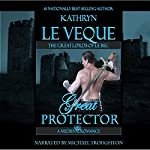 Great Protector | Kathryn Le Veque