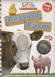 Petting Farm (Little Scholastic; Book & DVD) from Cartwheel Books