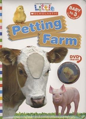 Petting Farm (Little Scholastic; Book & DVD) from Cartwheel Books