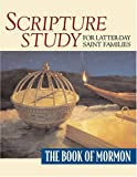 Scripture Study for Latter-Day Saint Families, , 1570089833