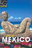 img - for Let's Go Mexico (Let's Go) book / textbook / text book