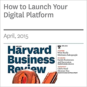 How to Launch Your Digital Platform
