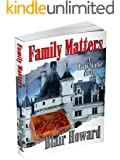 Family Matters (The Harry Starke Novels Book 6)