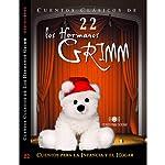 Cuentos XXII [Stories XXII] | Jacob Grimm,Wilhelm Grimm