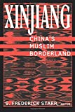 img - for Xinjiang: China's Muslim Borderland (Studies of Central Asia and the Caucasus) book / textbook / text book