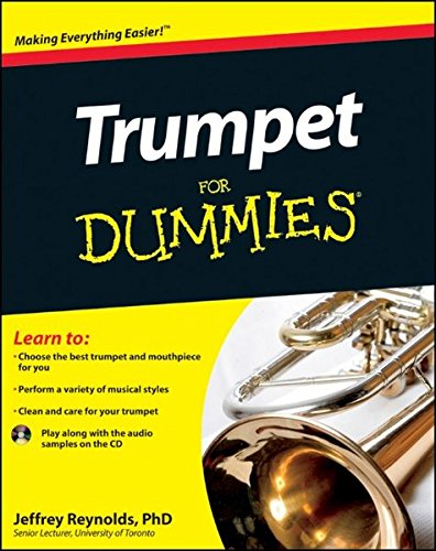 Trumpet For Dummies, Book and Online Video and Audio Instruction