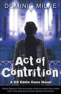 Act Of Contrition by Dominic Milne ebook deal