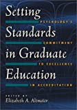 Setting Standards in Graduate Education, , 1591470099