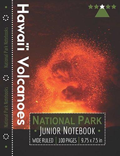 Read Online Hawaii Volcanoes National Park Junior Notebook: Wide Ruled Adventure Notebook for Kids and Junior Rangers pdf