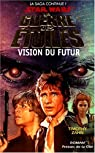 Star Wars, tome 35: Vision du futur (La main de Thrawn 2) par Zahn