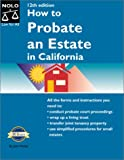 How to Probate an Estate in California, Julia P. Nissley, 0873376153
