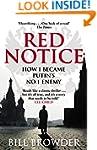 Red Notice: How I Became Putin's No....