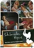 Schulmädchen-Report 01 - Was Eltern nicht für möglich halten