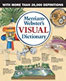 Merriam-Webster's Visual Dictionary, Jean-Claude Corbeil and Ariane Archambault, 0877790515