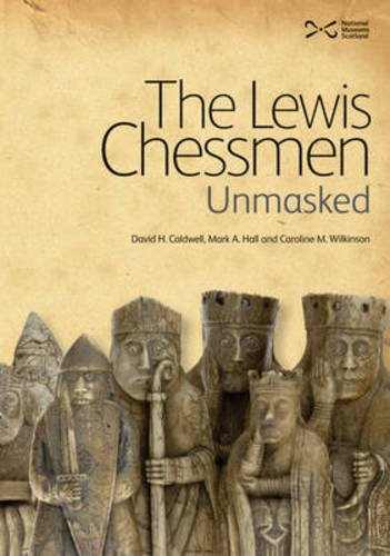 Lewis Chess Pieces - The Lewis Chessmen: Unmasked