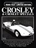 Crosley and Crosley Specials Road Test, R. M. Clarke, 185520438X