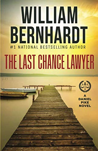The Last Chance Lawyer (Daniel Pike Series)