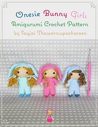 Onesie Bunny Girls Amigurumi Crochet - Pattern Doll Crochet