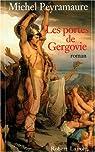 Les portes de Gergovie par Peyramaure