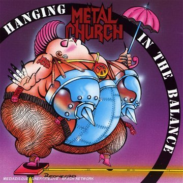 Hanging in the Balance by Metal Church (2003-01-01) ()