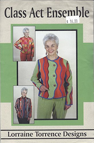 Lorraine Torrence Designs Class Act Ensemble Pattern 1912 Sizes XXS - XXXL 4 Style of Jackets and -