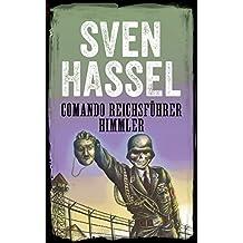 COMANDO REICHFÜHRER HIMMLER: Edición española (Sven Hassel serie bélica) (Spanish Edition)