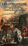 Les Européens dans les guerres napoléoniennes par Petiteau
