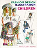 img - for Fashion Design Illustration: Children book / textbook / text book