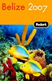 Front cover for the book Fodor's Belize by Fodor's