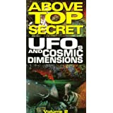 Ufos & Cosmic Dimensions 2: Above Top Secret