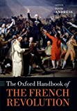 The Oxford Handbook of the French Revolution, , 0199639744