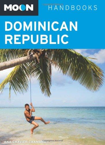 Moon Dominican Republic (Moon Handbooks) Paperback – January 12, 2010 Ana Chavier Caamaño Moon Travel 1598802534 Caribbean & West Indies