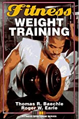 Fitness Weight Training (Fitness Spectrum Series) Paperback