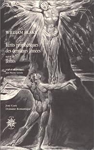 Ecrits prophétiques des dernières années par William Blake