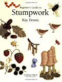 img - for Beginner's Guide to Stumpwork (Beginner's Guide to Needlecraft) book / textbook / text book