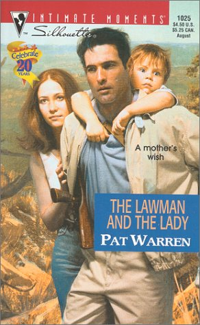 Download The Lawman and the Lady (Silhouette Intimate Moments No. 1025) (Intimate Moments, 1025) pdf epub