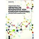 Genetische Diagnostik Von Kardiomyopathien: Leitfaden Fur Den Klinischen Alltag (German Edition)