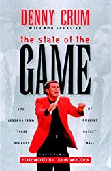 State of the Game: Coach Denny Crum's Perspective on College Basketball