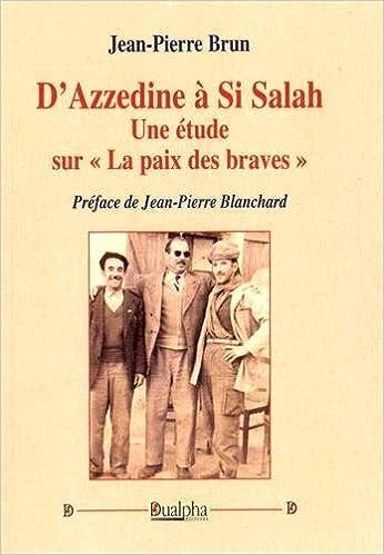 """Livres D'Azzedine à Si Salah : Une étude sur """"la paix des braves"""" pdf ebook"""