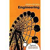 Engineering: A Beginner's Guide (Beginner's Guides)