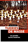 Tueries de masse par Kennedy
