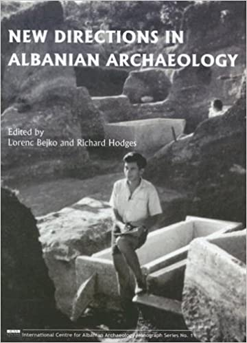 Book New Directions in Albanian Archaeology: Studies Presented to Muzafer Korkuti (International Centre for Albanian Archaeology Monograph)