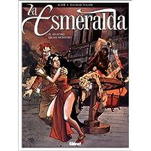 ESMERALDA T02: ALLEGRO QUASI MONSTRO (LA)