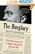 #1: The Burglary: The Discovery of J. Edgar Hoover's Secret FBI