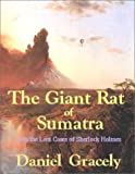 img - for The Giant Rat of Sumatra; from The Lost Cases of Sherlock Holmes book / textbook / text book